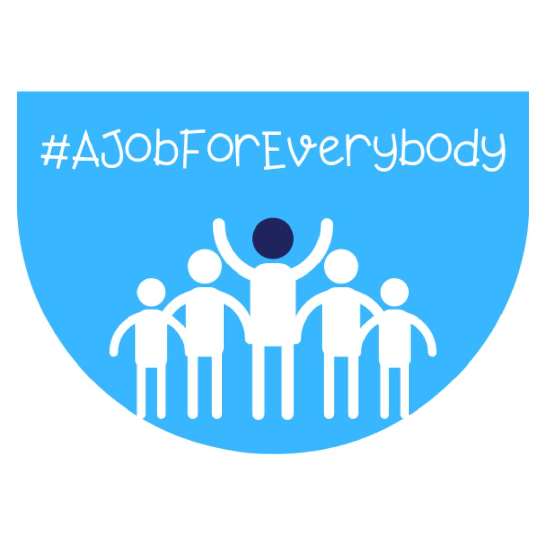 #AJobForEverybody Campaign